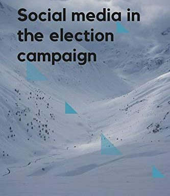 Social media in the election campaign.: How to use social media to win elections?
