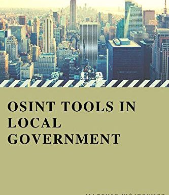 OSINT tools in local government.: So what can be checked?