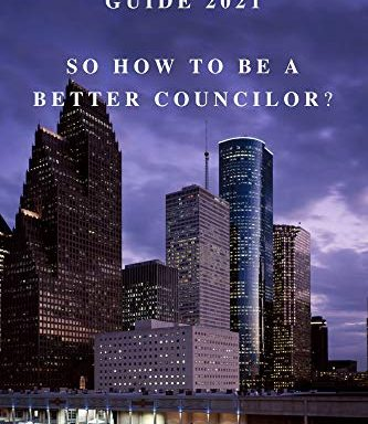 Self-Government Guide 2021: So how to be a better councilor?