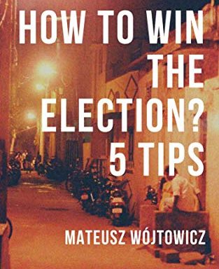 How to win the election? 5 tips