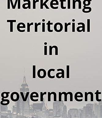 Marketing Territorial in local government: How to promote your commune?